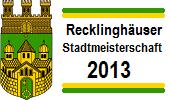 Recklinghäuser Stadtmeisterschaft 2013